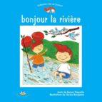 Bonjour la rivière (ebook)