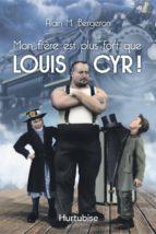 Mon frère est plus fort que Louis Cyr (ebook)
