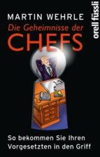 Die Geheimnisse der Chefs (ebook)