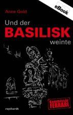 Und der Basilisk weinte (ebook)
