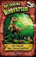 Das geheime Dinoversum 5 - Die Beute des Velociraptors (ebook)