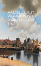Swann's Way: In Search of Lost Time (ebook)