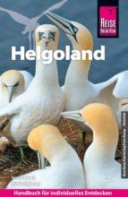 Reise Know-How Helgoland: Reiseführer für individuelles Entdecken (ebook)