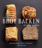 Brot backen einmal anders (ebook)