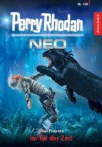 Perry Rhodan Neo 129: Im Tal der Zeit (ebook)