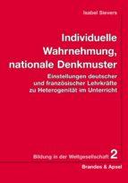 Individuelle Wahrnehmung, nationale Denkmuster (ebook)