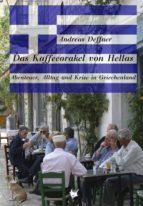 Das Kaffeeorakel von Hellas (ebook)