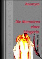 Die Memoiren einer Sängerin (ebook)