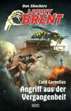 Larry Brent - Neue Fälle 09: Angriff aus der Vergangenheit (ebook)