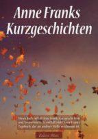 Anne Franks Kurzgeschichten (ebook)