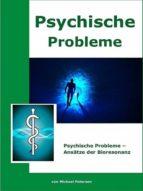 Psychische Probleme - Ansätze der Bioresonanz (ebook)