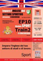 Corso di Inglese Pratico EP10 – Impara l'inglese del settore sportivo con I CRUCIVERBA (ebook)