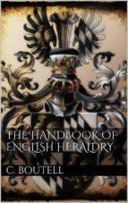 The Handbook to English Heraldry (ebook)
