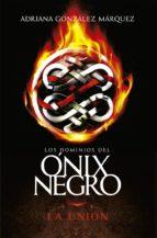 La unión (Los dominios del Ónix Negro 3) (ebook)