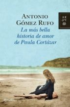 La más bella historia de amor de Paula Cortázar (ebook)