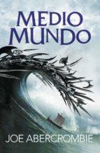 Medio mundo (El mar Quebrado 2) (ebook)