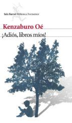 ¡Adiós, libros míos! (ebook)