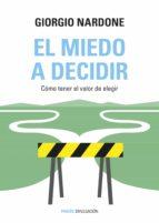 El miedo a decidir (ebook)