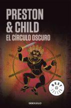 El círculo oscuro (Inspector Pendergast 8) (ebook)