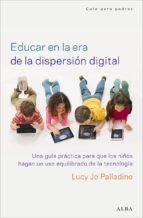 Educar en la era de la dispersión digital (ebook)