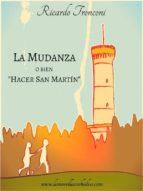 """La mudanza, o bien """"Hacer San Martín"""" (ebook)"""