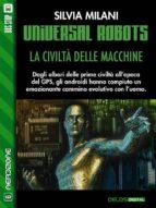 Universal Robots - La civiltà delle macchine (ebook)