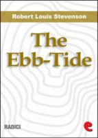 The Ebb-Tide: A Trio And Quartette (ebook)