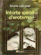 Intorte spirali d'erotismo (ebook)