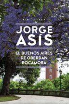 El Buenos Aires de Oberdán Rocamora (ebook)