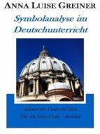 Symbolanalyse im Deutschunterricht (ebook)