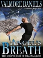 ANGEL'S BREATH: THE SECOND BOOK OF FALLEN ANGELS