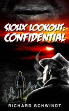 Sioux Lookout: Confidential (ebook)