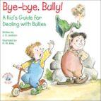 Bye-bye, Bully! (ebook)