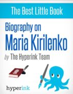 Maria Kirilenko: A Biography (ebook)