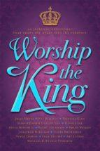 Worship The King (ebook)