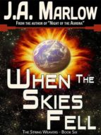 When the Skies Fell (The String Weavers - Book 6) (ebook)
