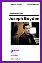 Conversation avec Joseph Boyden (ebook)