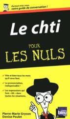 Le Chti'mi - Guide de conversation Pour les Nuls (ebook)