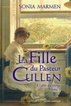 La Fille du Pasteur Cullen, Tome 2 (ebook)