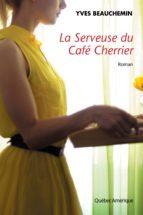 La Serveuse du Café Cherrier (ebook)