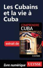 Les Cubains et la vie à Cuba (ebook)