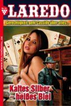Laredo (Der Nachfolger von Cassidy) 10 - Erotik Western (ebook)