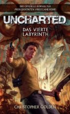Uncharted Band 1: Das vierte Labyrinth (ebook)