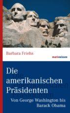 Die amerikanischen Präsidenten (ebook)