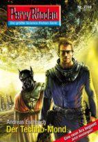 Perry Rhodan 2700: Der Techno-Mond (Heftroman) (ebook)