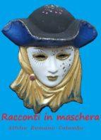 Racconti in maschera (ebook)