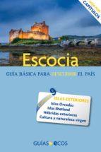Escocia. Islas Orcadas, Shetland y Hébridas exteriores (ebook)