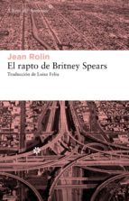 El rapto de Britney Spears (ebook)