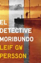El detective moribundo (ebook)
