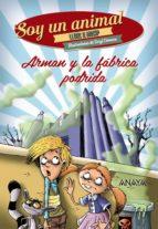 Arman y la fábrica podrida (ebook)